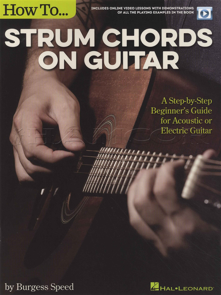 How To Strum Chords On Guitar Chord Book With Video Electric Or
