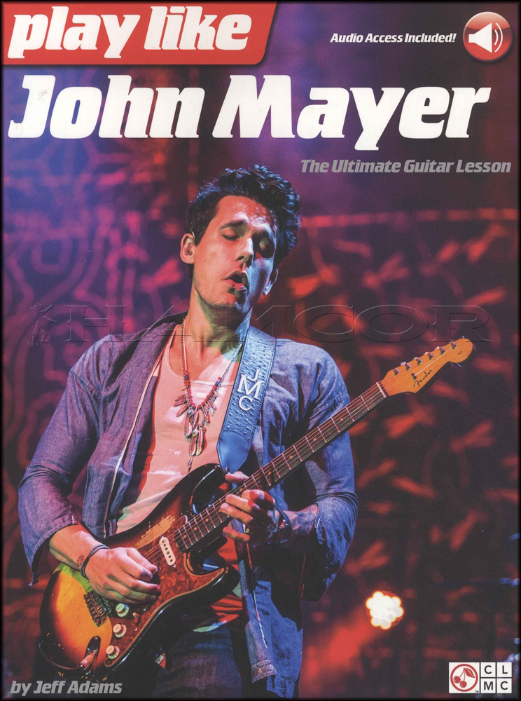 Play Like John Mayer Tab Music Book With Audio The Ultimate Guitar