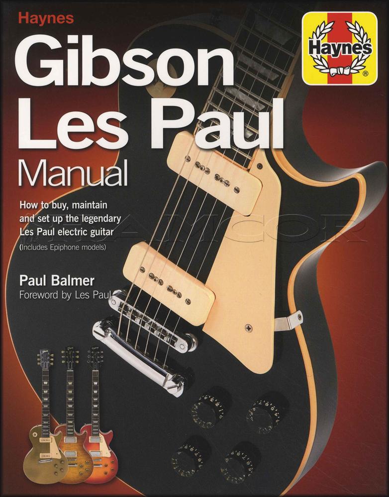haynes gibson les paul manual paul balmer buy set up maintain rh ebay co uk gibson les paul manual download gibson les paul handbook pdf