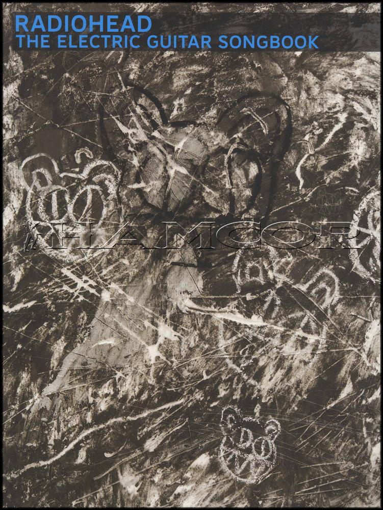 Radiohead The Electric Guitar Songbook Tab Music Book Airbag Creep