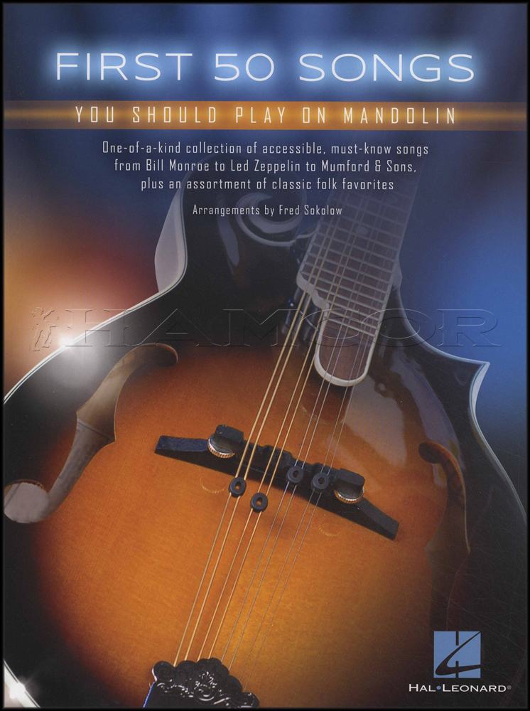 First 50 Songs You Should Play On Mandolin TAB & Chord Songbook Led ...