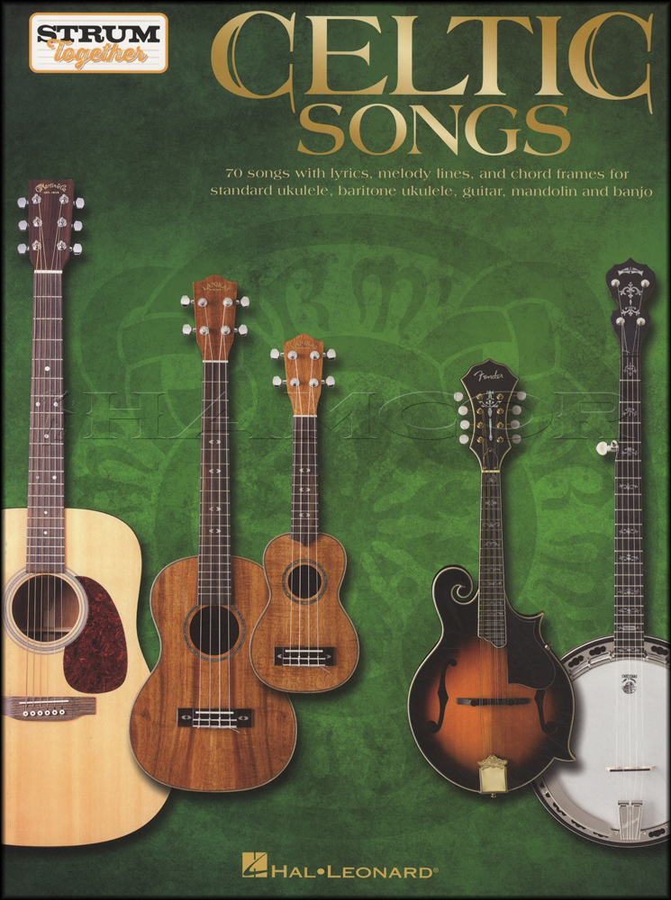 Strum Together Celtic Songs Chord Melody Songbook Guitar Ukulele