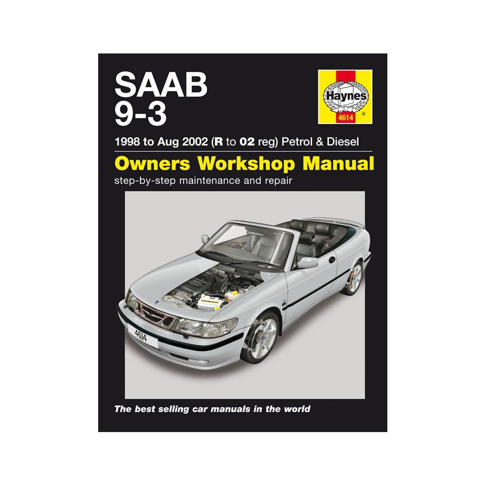 [4614] Saab 9-3 2.0 2.3 Petrol 2.2 Diesel 1998-02 (R to 02 Reg) Haynes  Manual