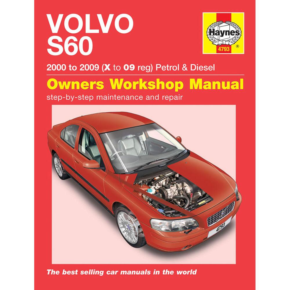 [4793] Volvo S60 2.0 2.3 2.4 2.5 Petrol 2.4 2.5 TD 00-09 (X to 09 Reg)  Haynes Ma