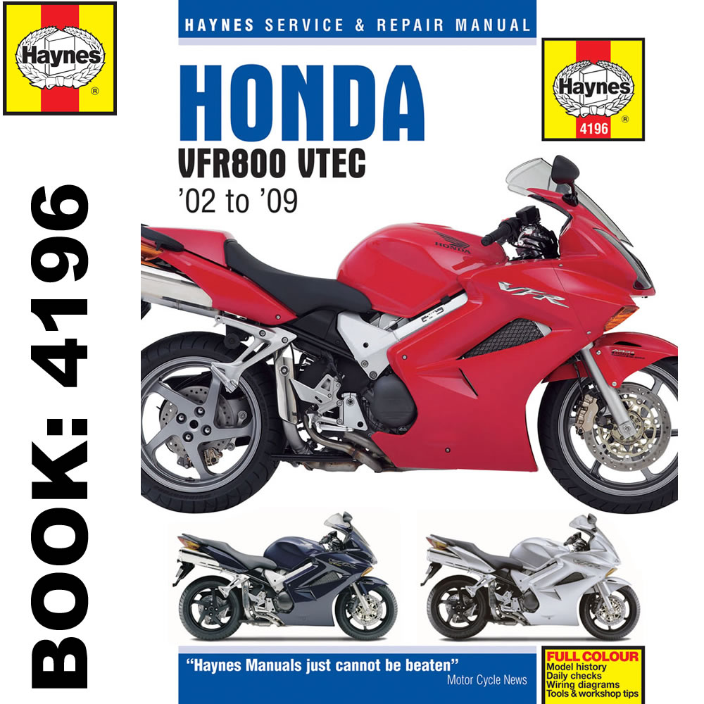 Honda VFR800 V-Tec V-Fours 2002-09 Haynes Workshop Manual