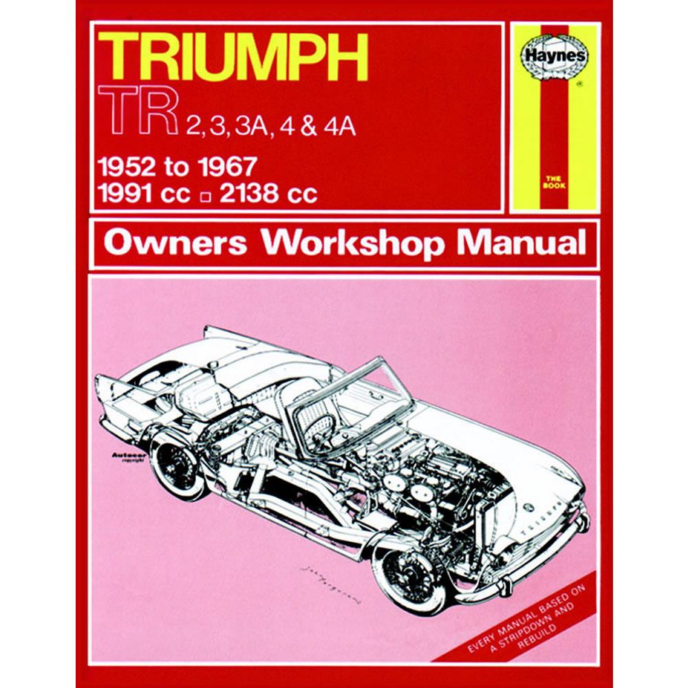Triumph TR2 TR3 TR3A TR4 TR4A Haynes Manual 1952-67 Petrol Workshop