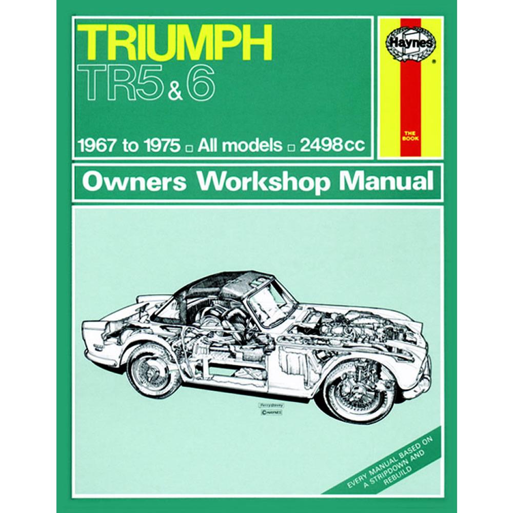 Triumph TR5 TR6 Haynes Manual 1967-75 2.0 2.1 Petrol Workshop