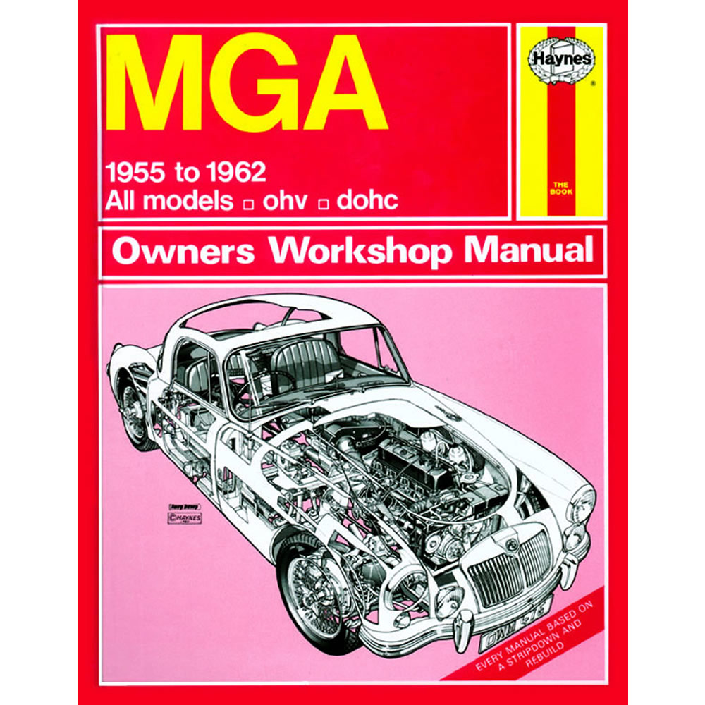 MGA Haynes Manual 1955-62 1.5 1.6 Petrol Workshop