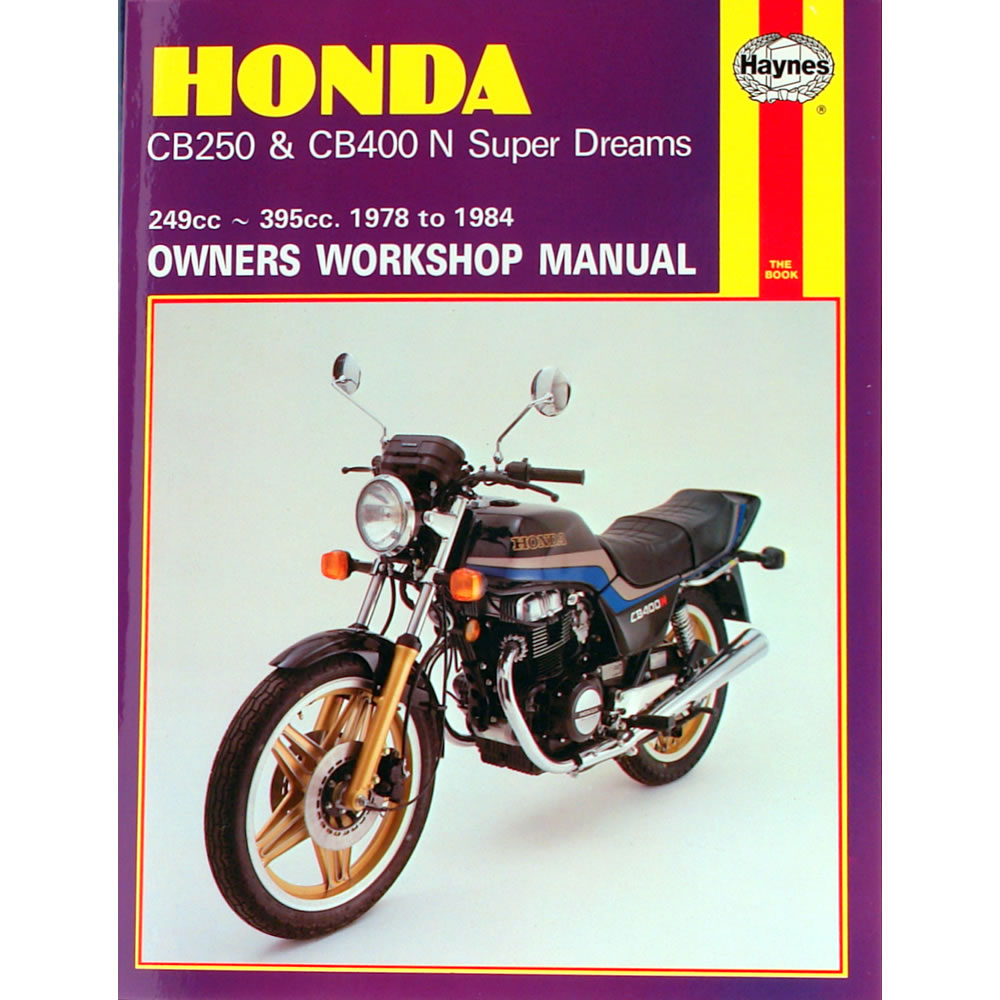 Honda CB250 CB400N Super Dreams 1978-84 Haynes Workshop Manual