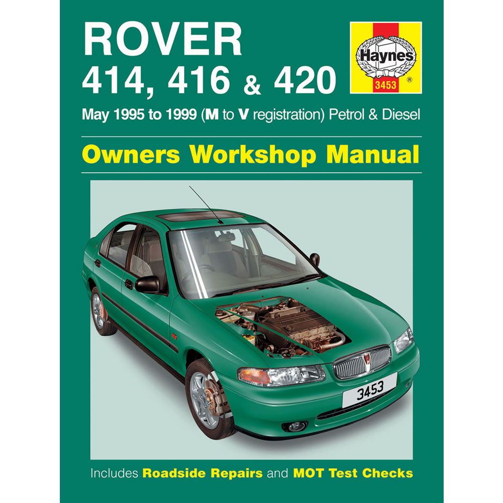 Rover 414 416 420 Haynes Manual 1995-98 Petrol and Turbo Diesel Workshop