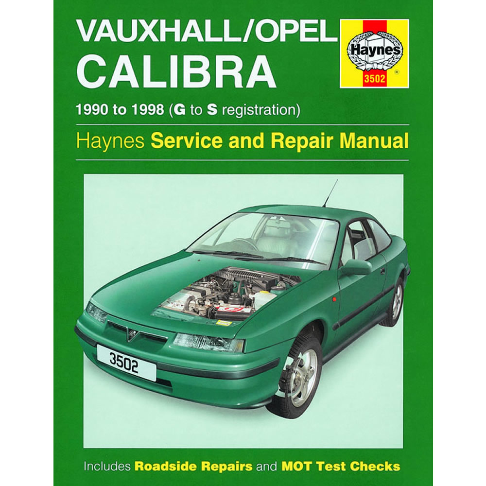 Vauxhall Calibra Haynes Manual 1990-98 2.0 8v 16v Petrol Workshop