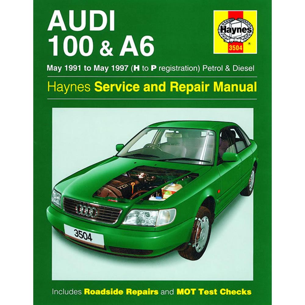 Audi 100 A6 Haynes Manual 1991-97 1.8 2.0 2.3 Petrol 1.9 2.5 Diesel Workshop