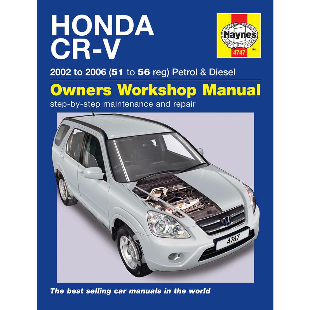 Honda CR-V Haynes Manual 2002-06 2.0 Petrol 2.2 Diesel Workshop Manual