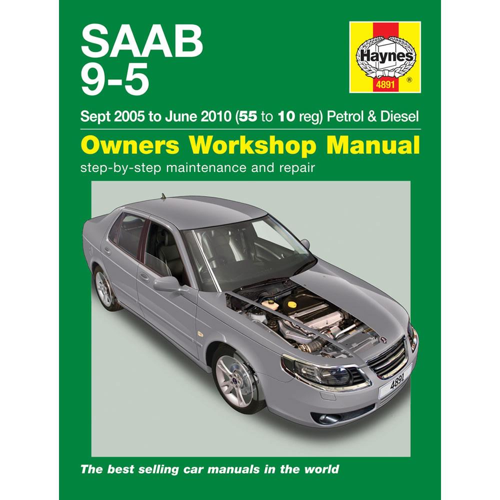 Saab 9-5 Haynes Manual 2005-10 2.0 2.3 Petrol 1.9 Diesel
