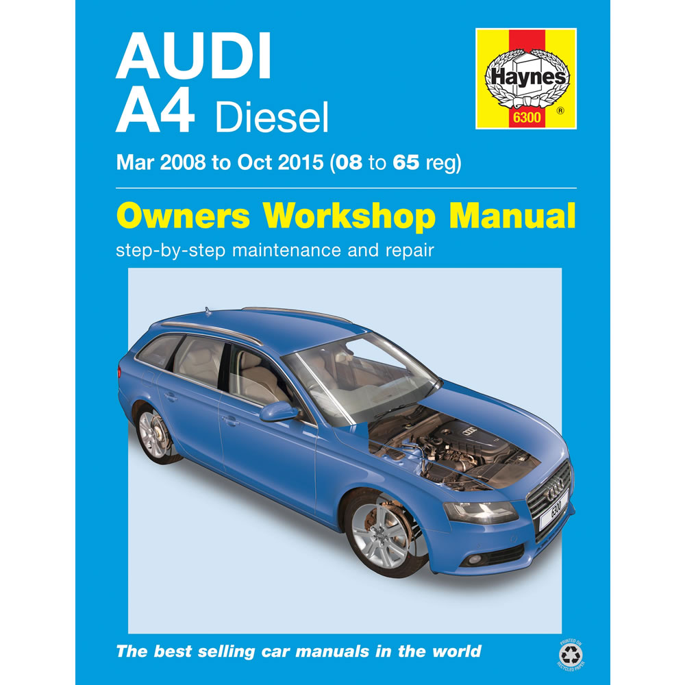 Audi A4 Haynes Manual 2008-15 inc Avant 2.0 Diesel Workshop Manual