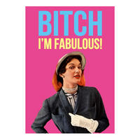 Bitch I'm Fabulous Postcard