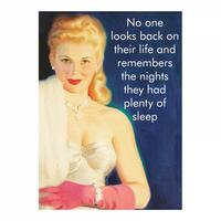 No One Looks Back On Their Life And Remembers They Had Plenty Of Sleep Fridge Magnet