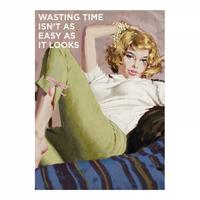 Wasting Time Isn't As Easy As It Looks Fridge Magnet
