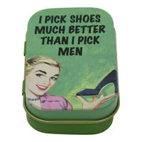 I Pick Shoes Better Than I Pick Men Keepsake / Pill Tin