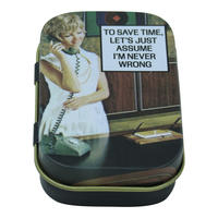 To Save Time Let's Assume I'm Never Wrong Keepsake / Pill Tin