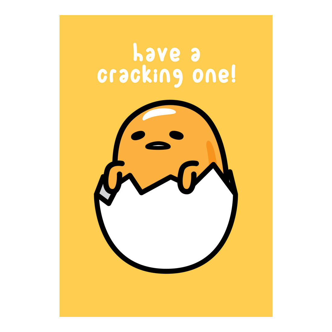 Yellow Gudetama Have A Cracking One Greeting Card Lazy Egg Sanrio