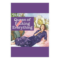 Queen of F****** Everything Greeting Card
