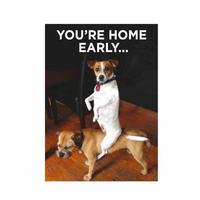 You're Home Early.. Fridge Magnet