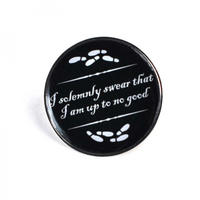 Harry Potter I Solemnly Swear That I Am Up To No Good Pin Badge