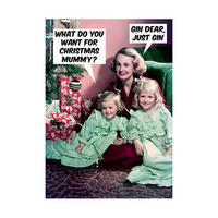 What Do You Want For Christmas Mummy? Gin Dear, Just Gin Greeting Card