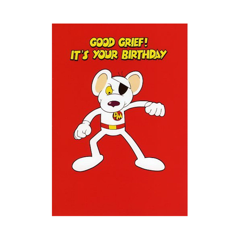 "Danger Mouse ""Good Grief! It's Your Birthday"" Greeting Card"