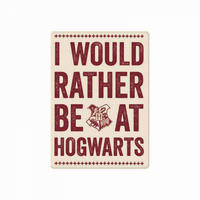 Harry Potter I Would Rather Be At Hogwarts Fridge Magnet