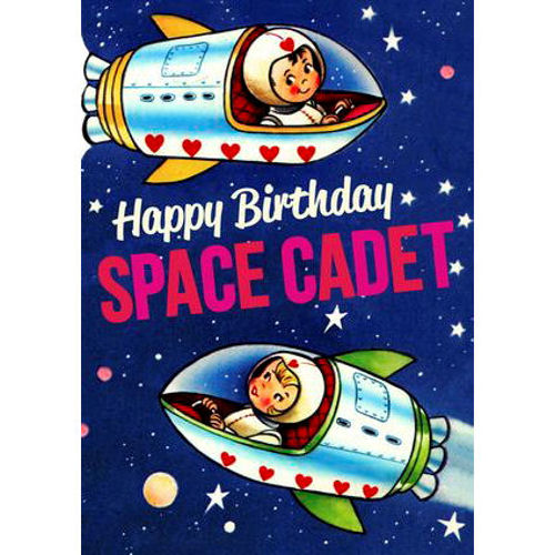 Happy Birthday Space Cadet Greeting Card Birthday Kitschagogo