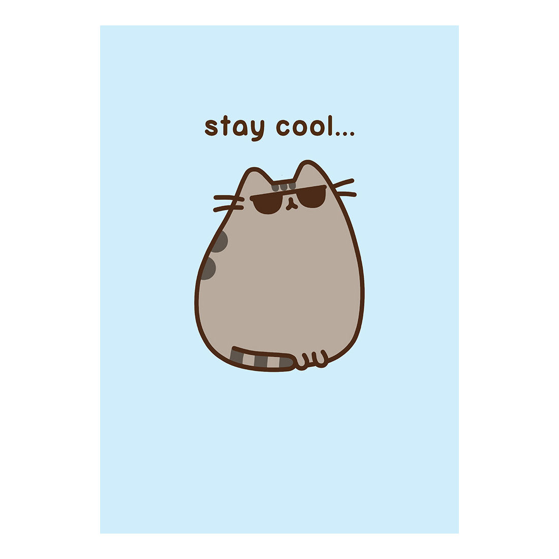 PUSHEEN STAY COOL GREETING CARD GIFT BLANK BIRTHDAY PUSSY CAT – Birthday Card Cool