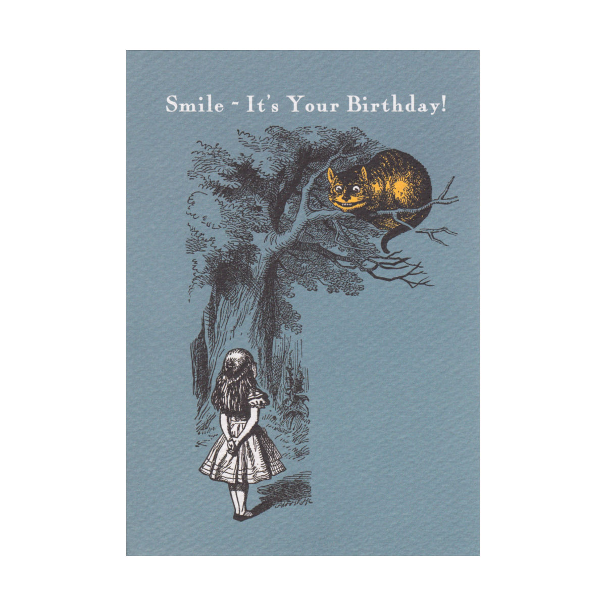 Cheshire Cat Smile Its Your Birthday Greeting Card Alice In