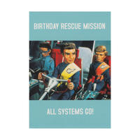 "Thunderbirds ""Birthday Rescue Mission All Systems Go!"" Greeting Card"