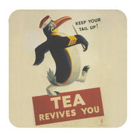 "Keep Your Tail Up ""Tea Revives You"" Single Coaster"