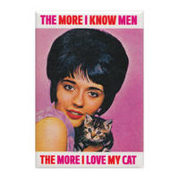 The More I Know Men, The More I Love My Cat Magnet