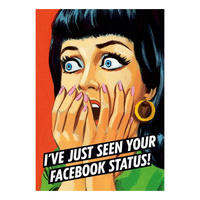 I've Just Seen Your Facebook Status! Postcard