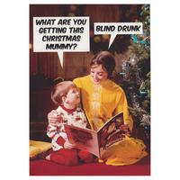 What Are You Getting This Christmas Mummy? Blind Drunk Greeting Card Thumbnail 1