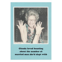 Glenda loved boasting about the number of married men she'd slept with Greetings Card