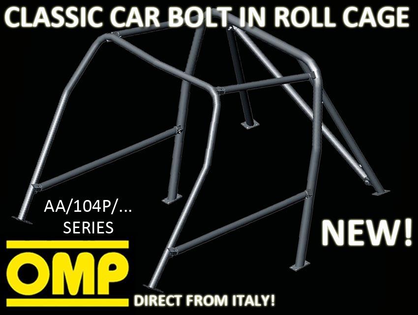 AA/104P/60 OMP CLASSIC CAR ROLL CAGE FORD FIESTA MK2 ALL inc XR2