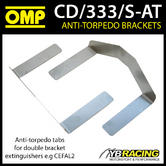 CD/311/S-AT OMP FIRE EXTINGUISHER ANTI-TORPEDO TABS FOR DOUBLE BRACKETS