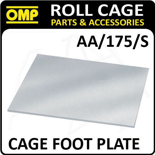 AA/175/S OMP ROLL CAGE REINFORCEMENT FLAT FOOT PLATE (1) FIA APPROVED RACE/RALLY