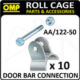 AA/122-50 OMP ROLL CAGE 50mm BAR CONNECTION PACK (x10) FIA APPROVED! RACE/RALLY