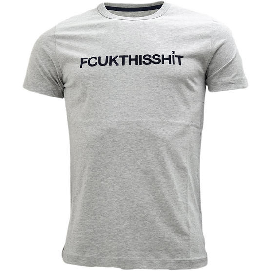 Fcuk T-Shirt 56GEI Grey - 'FCUK THIS S**T' Thumbnail 1