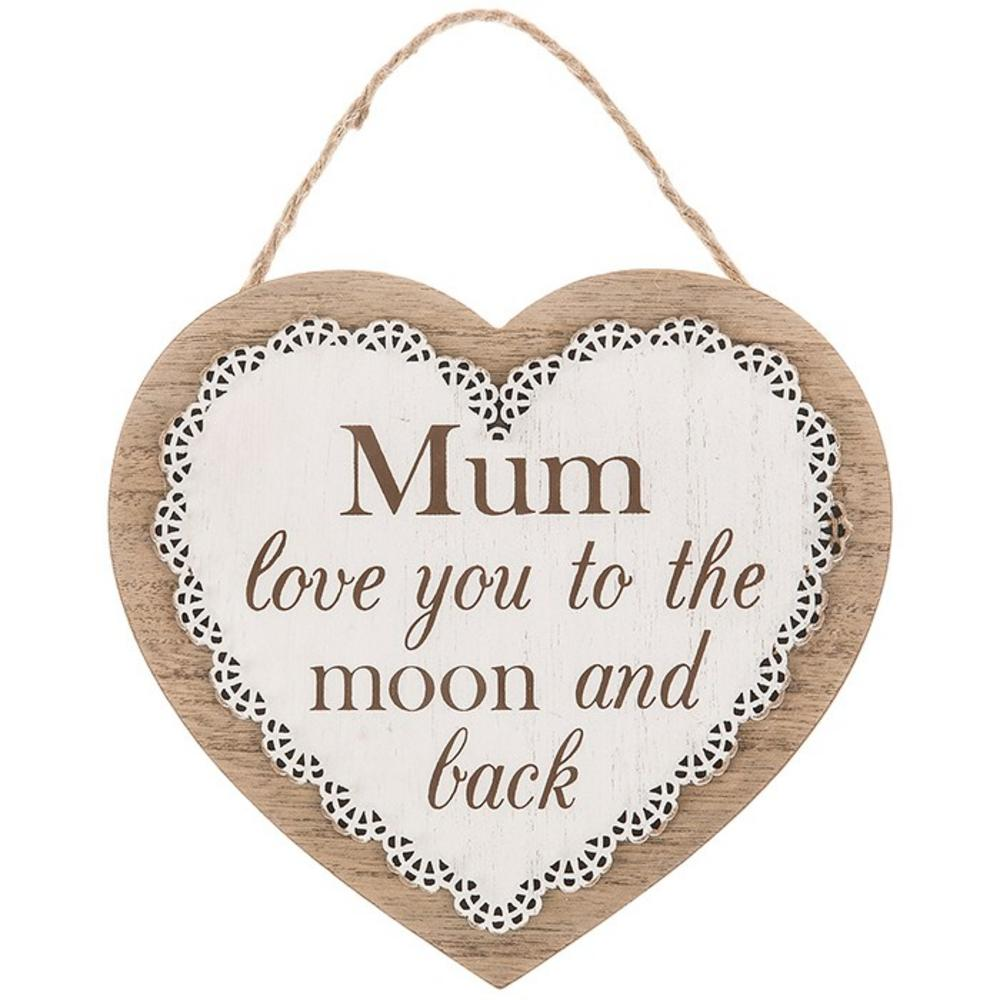 Chantilly Lace Heart Plaque Mum Love You To The Moon And Back
