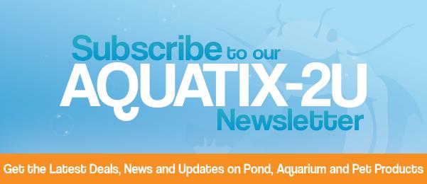 Subscribe to the Aquatix-2u Newsletter