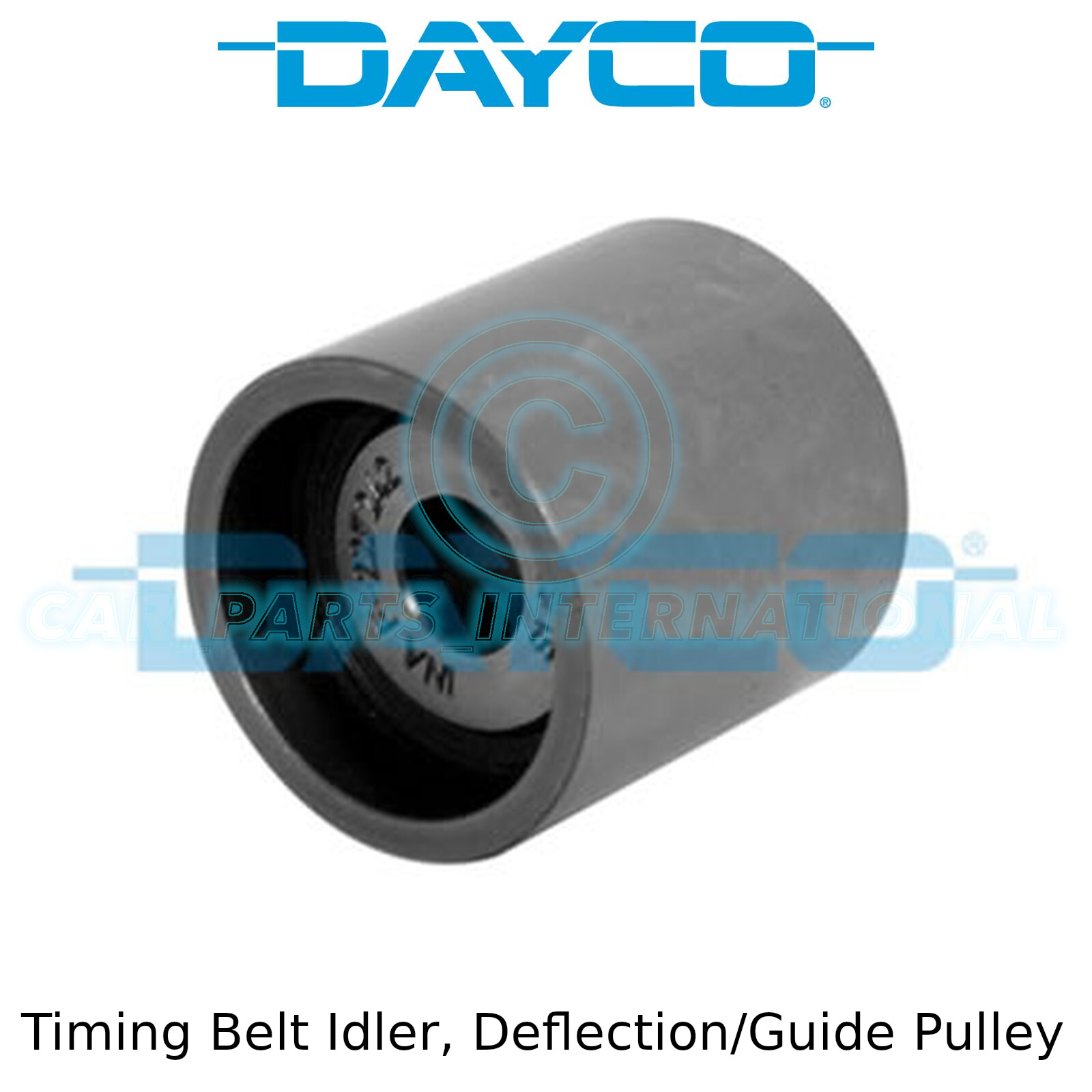 Deflection//Guide Pulley OE Quality Dayco Timing Belt Idler ATB2505