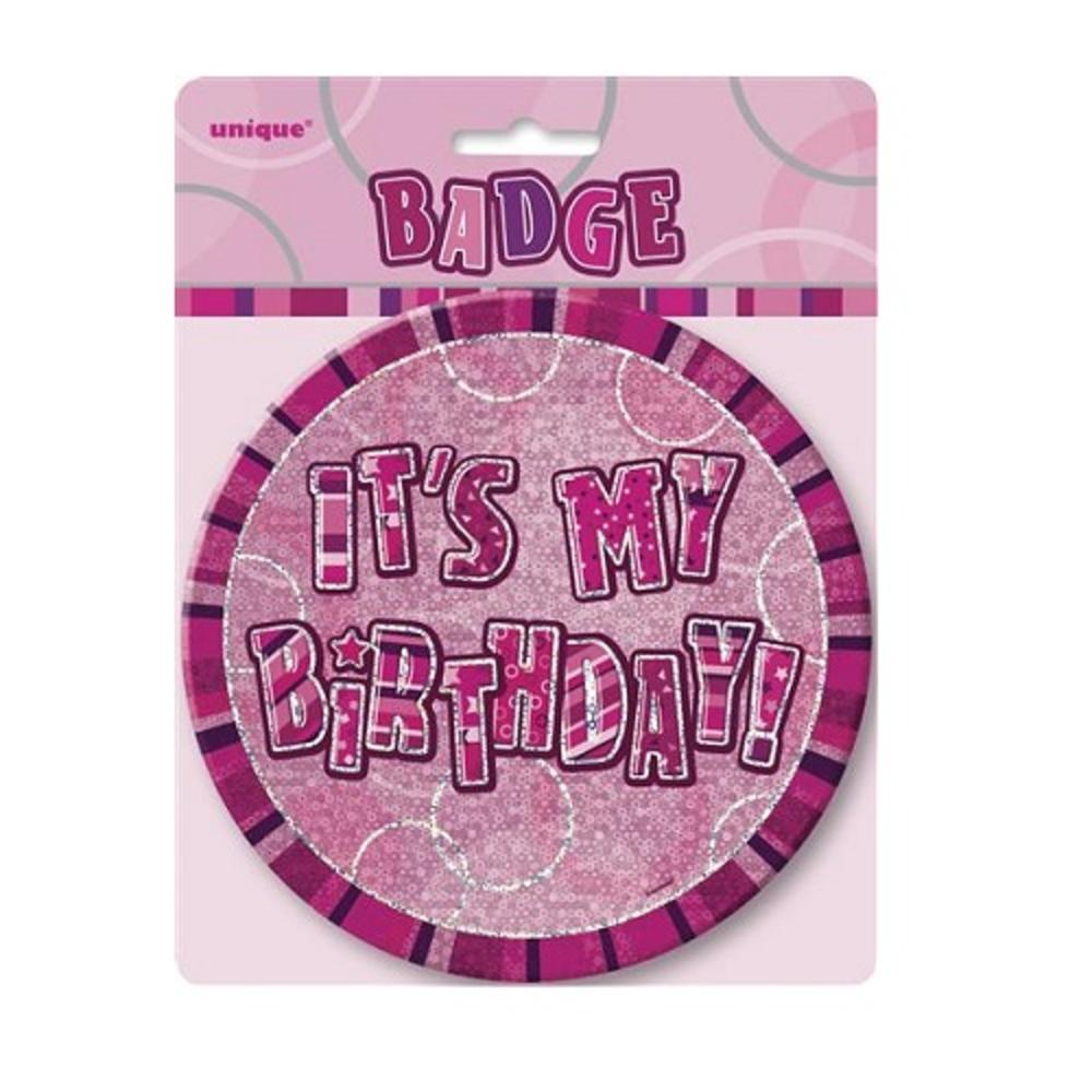 "Pink Glitz It's My Birthday Giant 6"" Birthday Badge"