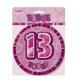 "Pink Glitz 13 Today 6"" Giant 13th Birthday Badge"